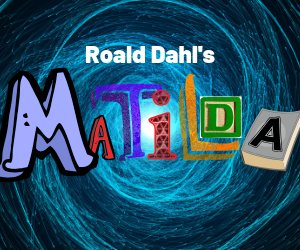 Audition for the Spring Musical MATILDA