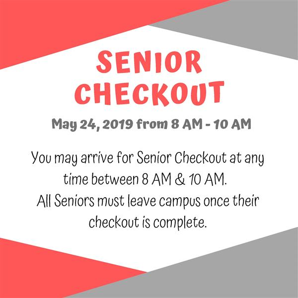 Senior Checkout Day
